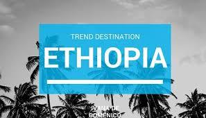 DESTINATION ETHIOPIA